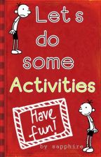 Activities by lifeisfunnnn