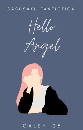 Hello Angel by caley_23