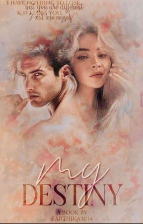 My Destiny  by Earthika3014