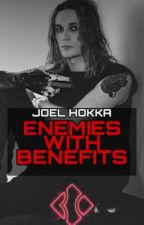 Joel Hokka / Blind Channel - ENEMIES WITH BENEFITS (English) by dareyoureading