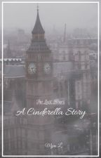 A Cinderella Story: The Last Hours by BookNerdCassieClare