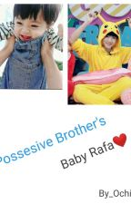 Possesive Family's : Raffa by ochialfitri