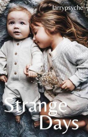 Strange Days (Larry Stylinson) by larrypsyche