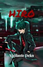 Hiro (Vigilante Deku/Dadzawa) by NoUsernameFound666