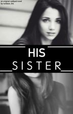 His Sister by maledictmongrel