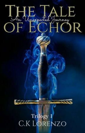 The Tale Of Echor: An Unexpected Journey by iamclarissekate