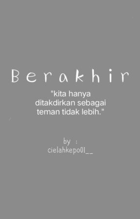 Akhir? by cielahkepo01__