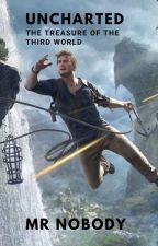 UNCHARTED- THE TREASURE OF THE THIRD WORLD by I_Am_Not_Jack