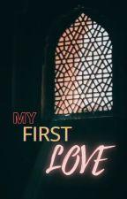 My First Love by wheretheskytalks