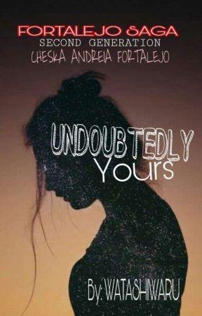 UNDOUBTEDLY YOURS  by WatashiwaRu