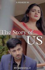 ShaKhi SS : The Story of Us by tangledlass