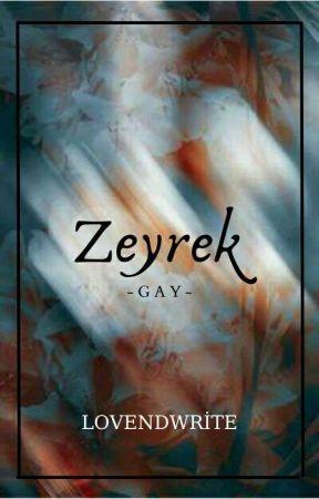 Zeyrek (bxb) by lovendwrite