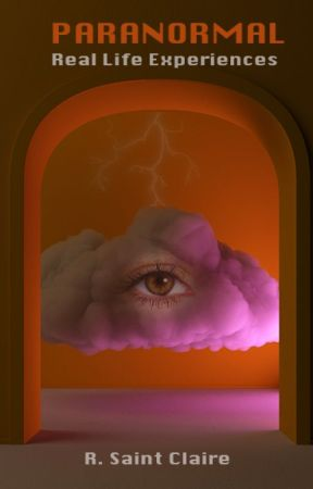 Paranormal: Real Life Experiences by exlibrisregina