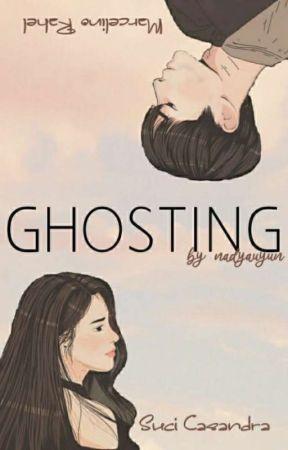 GHOSTING  by nanad_gabut