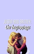 Justin And Britney: The Beginnings (COMPLETE!!) |#Wattys2015| by lucyfields9