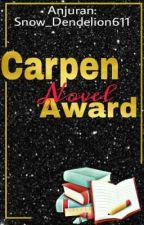 Carpen Novel Award by Snow_Dendelion611
