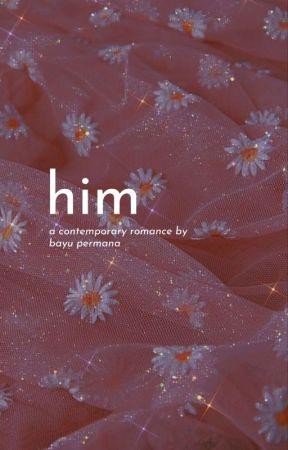 Him ✓ by BayuPermana31