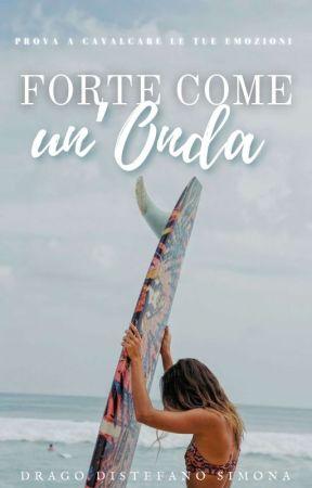 FORTE COME UN'ONDA  by DragoSimona