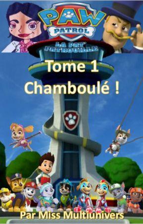 La Pat Patrouille (Tome 1) : Chamboulé ! by JanjaetJaziri