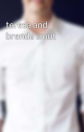 teresa and brenda smut by TW_TMR