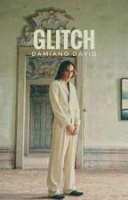 GLITCH - D.D by bxblixphxlia