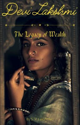 Devi Lakshmi: The Legacy of Wealth