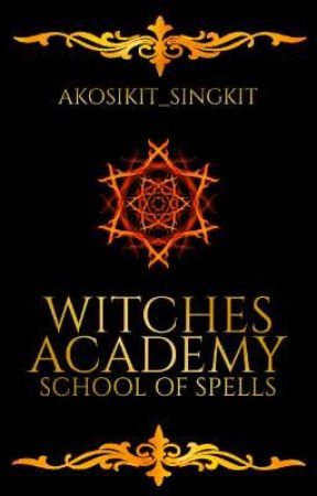 Witches Academy: School Of Spells (Slow Update) by akosikit_singkit