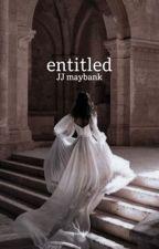 entitled    JJ maybank by dustypillow