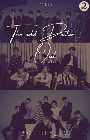 The Odd Doctor Out   ATEEZ   S. 2 by cherry_eve