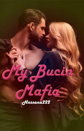 My Bucin Mafia by Hossana222