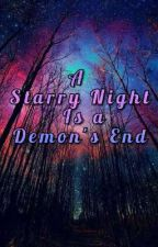 A Starry Night is a Demon's End (Demon Slayer x Male Reader) by Royal-of-the-Loyal
