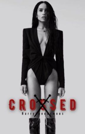CROSSED - Sequel {H.S} by Harrysanonymous