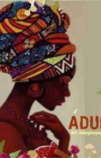 ADUNNI by Amazone97