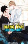 [ĐM/EDIT] Làm Em Mang Thai Con Của Anh! [Cao H] cover