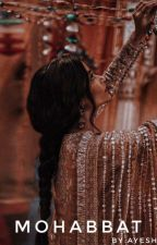 Mohabbat by ayesha_59