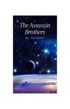The Assassin Brothers by AshGMR7