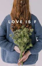 Love is F by ayu_rachmaw
