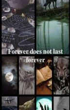 Forever does not last forever από anonymh_16