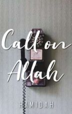 Call on Allah by my_writeups