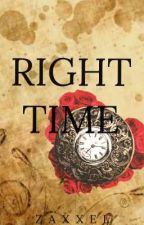 RIGHT TIME by Zaxxel