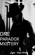 Mystery with thousands of paradox by NatashaTheWriter