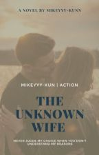 The Unknown Wife [OG]  by mikeyyy-kunn
