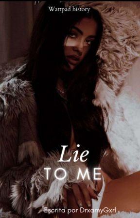 Lie To Me (Mienteme) by DrxamyGxrl