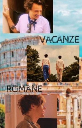 Vacanze Romane // Larry by _comewhatmay