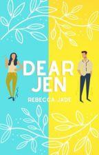 Dear Jen by Rebecca-Jade