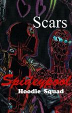 Scars (Spideypool fanfiction) by _Hoodie_Squad_