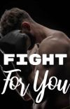 Fight For You cover