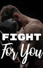 Fight For You by secretstothewind