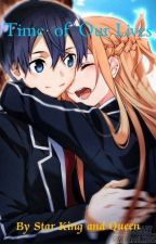 Time Of Our Lives; Kirisuna by Star_King_and_Queen