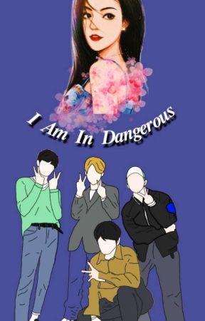 I Am In Dangerous [ J-Line ] by MadyaRamadhani11